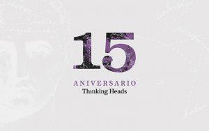thinking-heads-15-aniversario